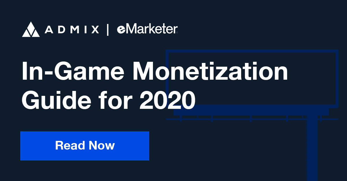 Developers' In-Game Monetization Guide for 2020
