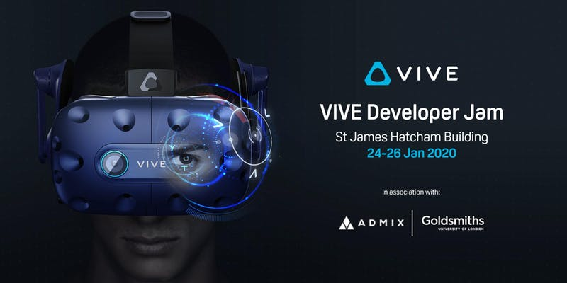 HTC VIVE Host London VIVE Developer Jam in Partnership with Goldsmiths University of London and Admix